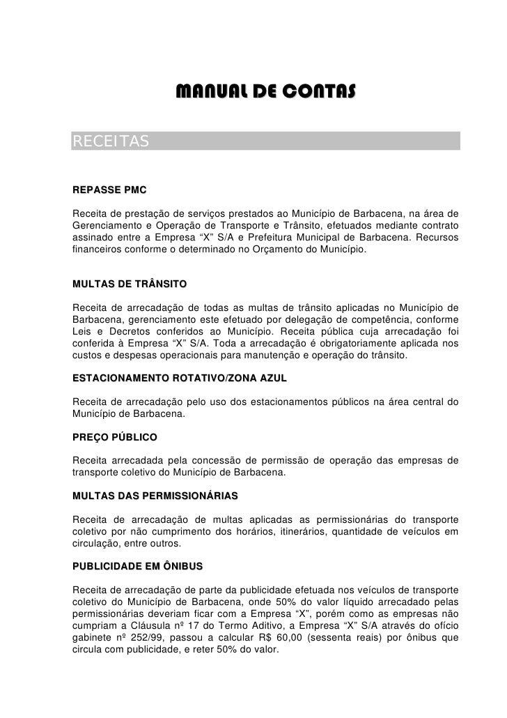 MANUAL DE CONTAS  RECEITAS   REPASSE PMC  Receita de prestação de serviços prestados ao Município de Barbacena, na área de...