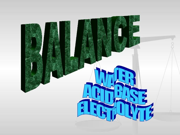 Balance{ Water}