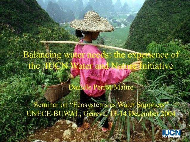 Balancing water needs