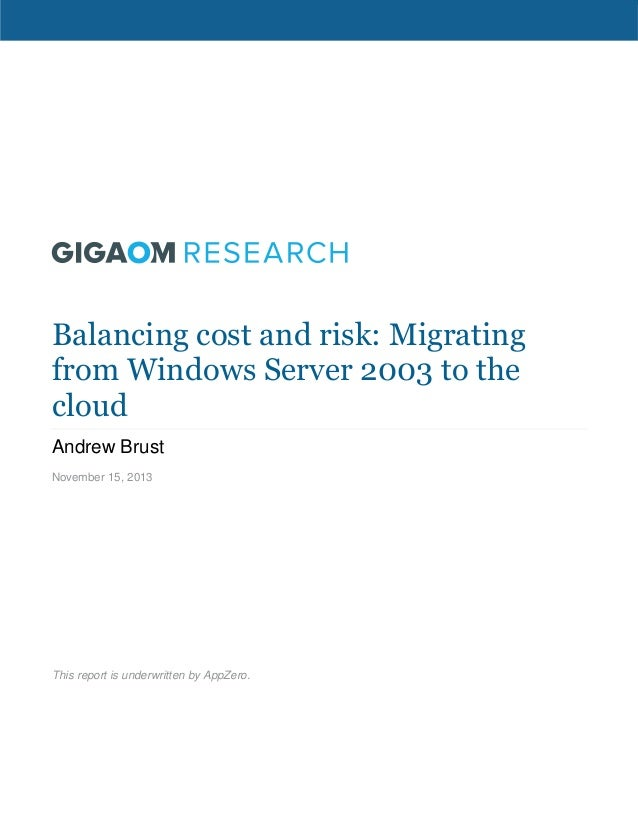 Balancing cost and risk  migrating from windows server 2003 to the cloud