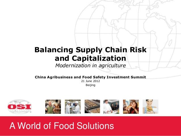 Balancing Supply Chain Risk           and Capitalization               Modernization in agriculture      China Agribusines...