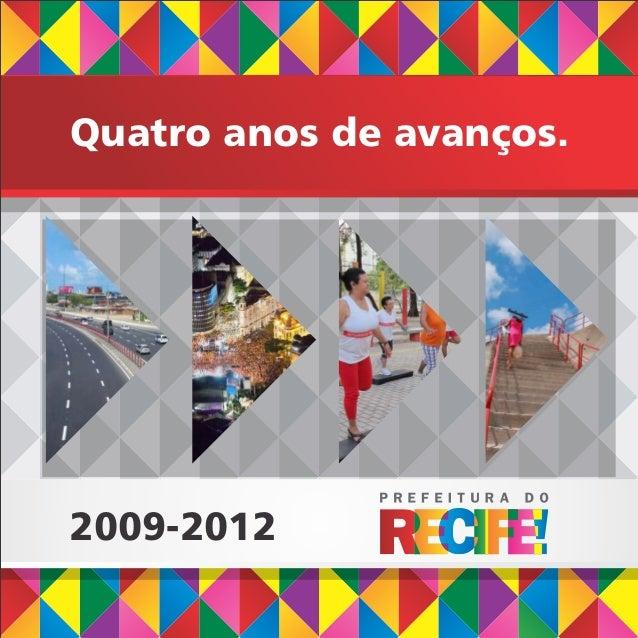 Quatro anos de avanços.2009-2012