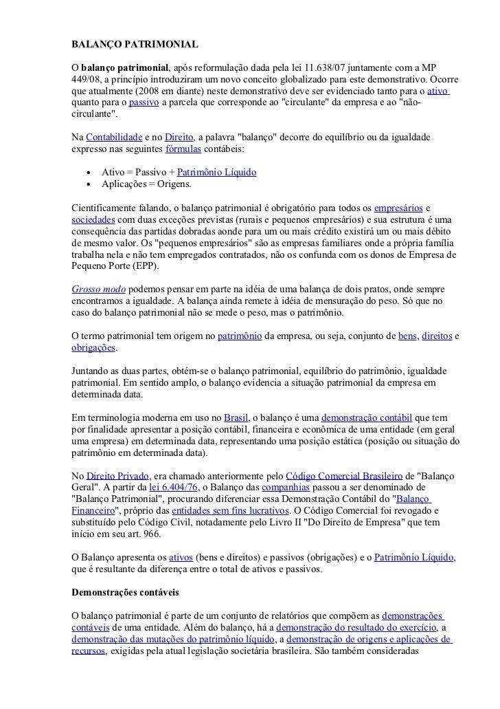 BALANÇO PATRIMONIALO balanço patrimonial, após reformulação dada pela lei 11.638/07 juntamente com a MP449/08, a princípio...