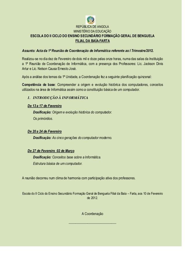 REPÚBLICA DE ANGOLA MINISTÉRIO DA EDUCAÇÃO ESCOLA DO II CICLO DO ENSINO SECUNDÁRIO FORMAÇÃO GERAL DE BENGUELA FILIAL DA BA...