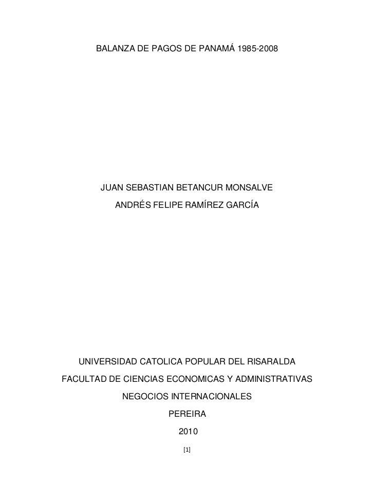 BALANZA DE PAGOS DE PANAMÁ 1985-2008 JUAN SEBASTIAN BETANCUR MONSALVE ...