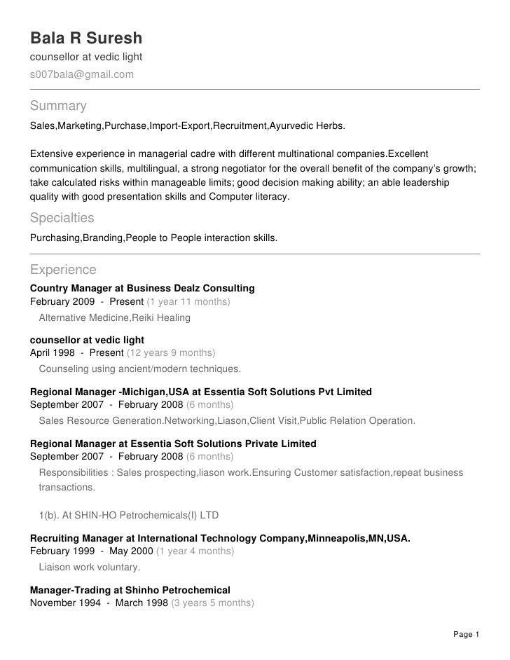 Bala R Sureshcounsellor at vedic lights007bala@gmail.comSummarySales,Marketing,Purchase,Import-Export,Recruitment,Ayurvedi...