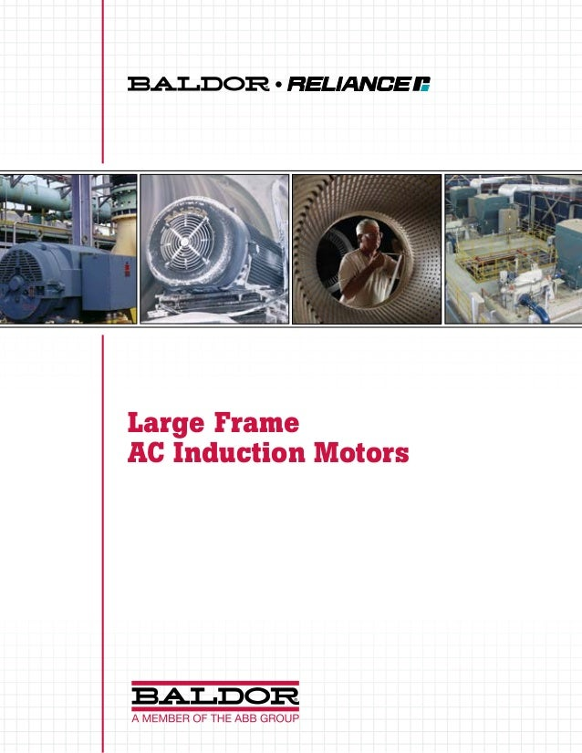 Baldor Large Frame Ac Induction Motors