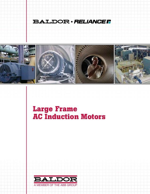 Baldor large frame ac induction motors for Ac induction motor design