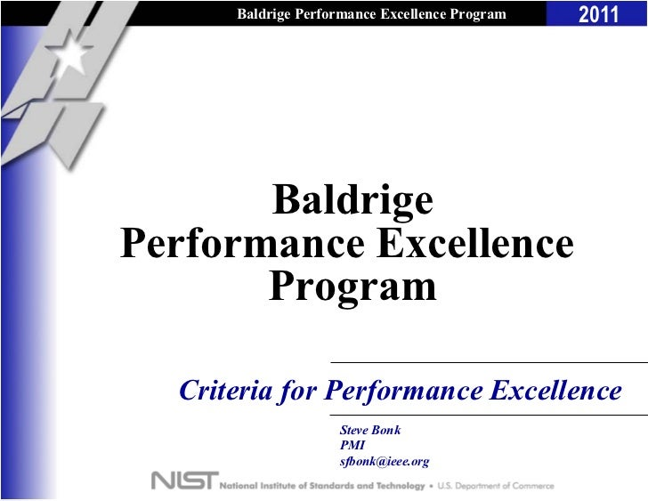 Baldrige Performance Excellence Program   2011       BaldrigePerformance Excellence       Program  Criteria for Performanc...