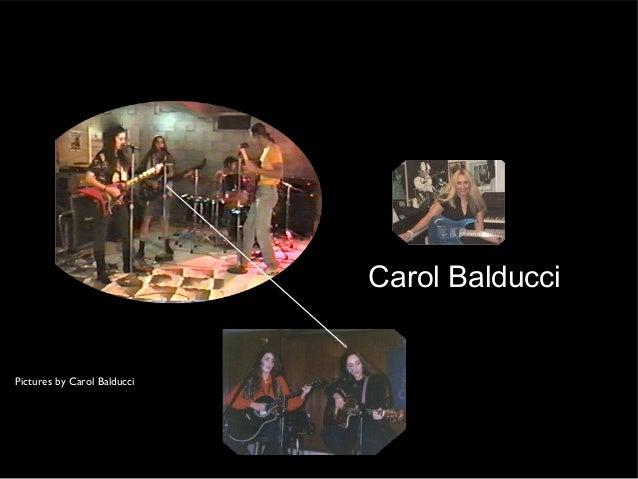 Carol BalducciPictures by Carol Balducci