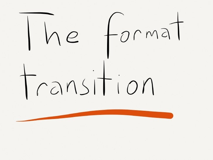 Formats: the Transition towards Web-based Contents