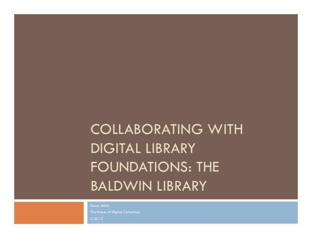 Baldwin library & digital foundations