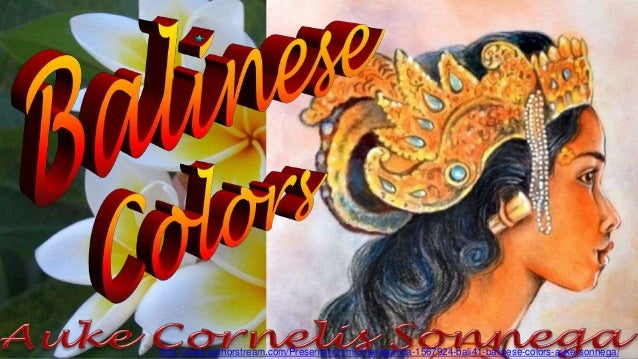 http://www.authorstream.com/Presentation/michaelasanda-1567924-bali41-balinese-colors-auke-sonnega/