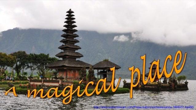 Bali 56 A magical place
