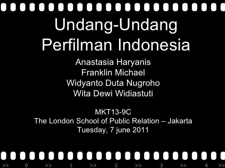 Undang-Undang           Perfilman Indonesia                   Anastasia Haryanis                     Franklin Michael     ...