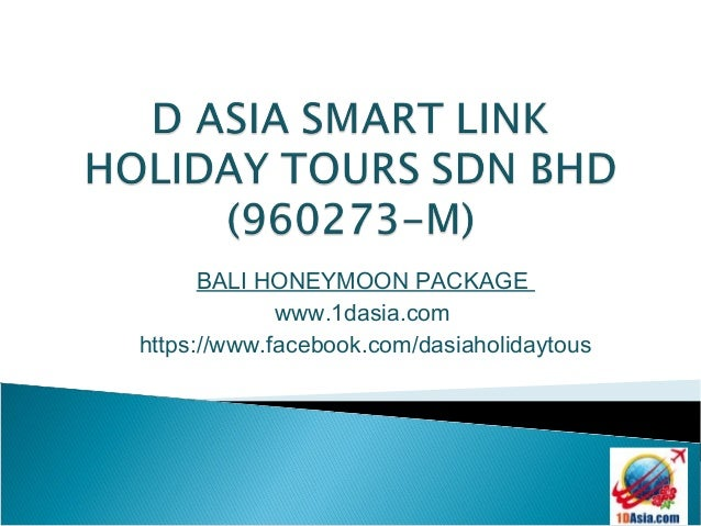 BALI HONEYMOON PACKAGE             www.1dasia.comhttps://www.facebook.com/dasiaholidaytous