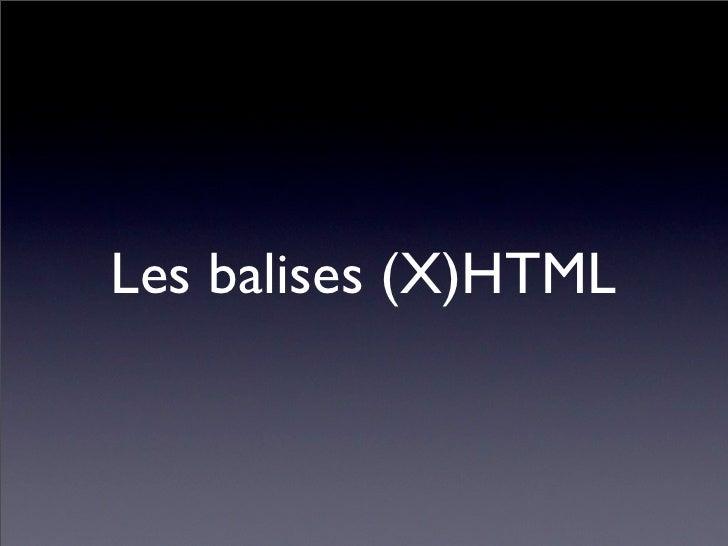 Les balises (X)HTML
