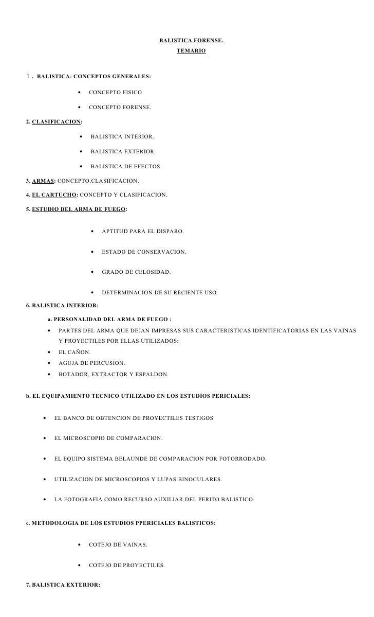 BALISTICA FORENSE.                                                     TEMARIO    1. BALISTICA: CONCEPTOS GENERALES:      ...