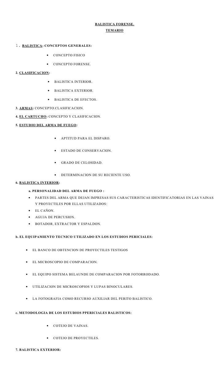 BALISTICA FORENSE.                                                    TEMARIO1. BALISTICA: CONCEPTOS GENERALES:           ...