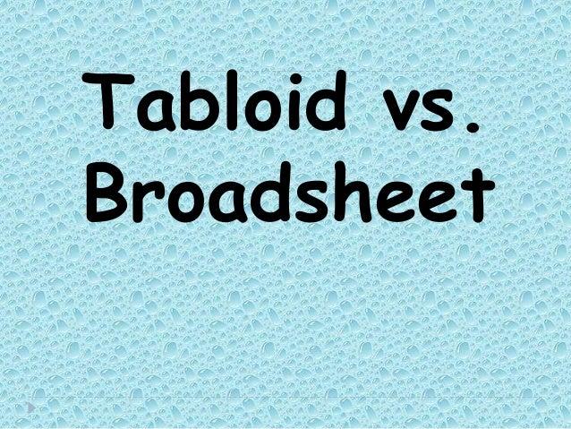 Tabloid vs.Broadsheet
