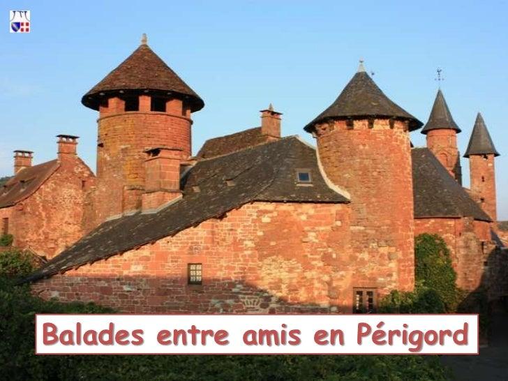 Balades entre amis en Périgord