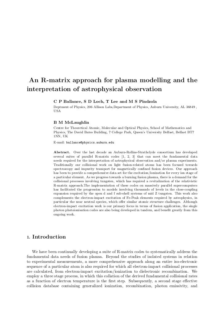 An R-matrix approach for plasma modelling and theinterpretation of astrophysical observation               C P Ballance, S...