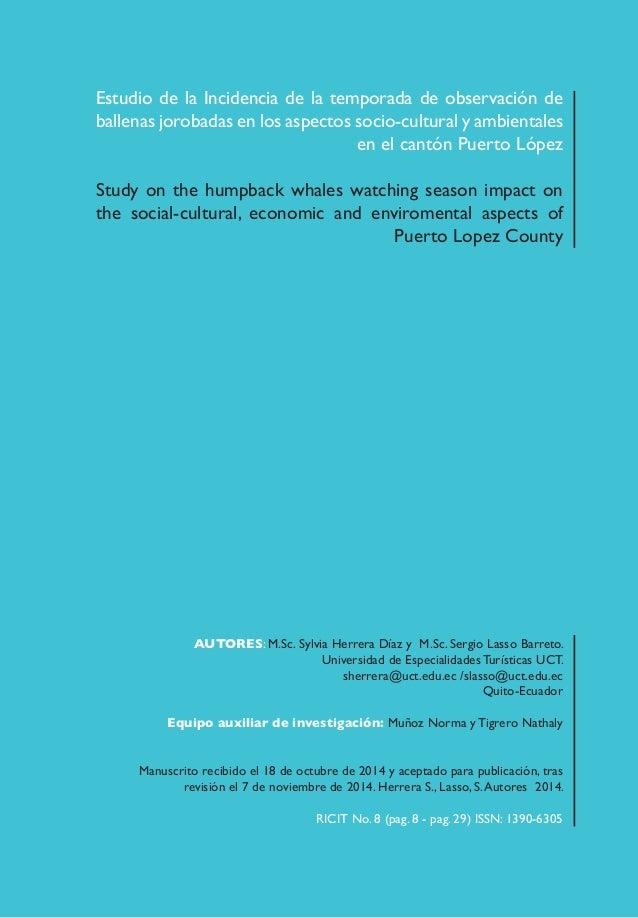 8 Estudio de la Incidencia de la temporada de observación de ballenas jorobadas en los aspectos socio-cultural y ambiental...