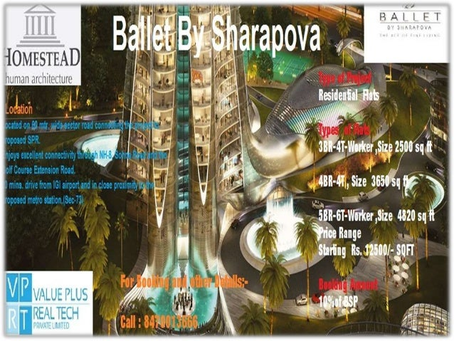 For Booking Call Now Call : 8470013666 Ballet by Sharapova is designed to be an architectural master-piece exuding gracefu...
