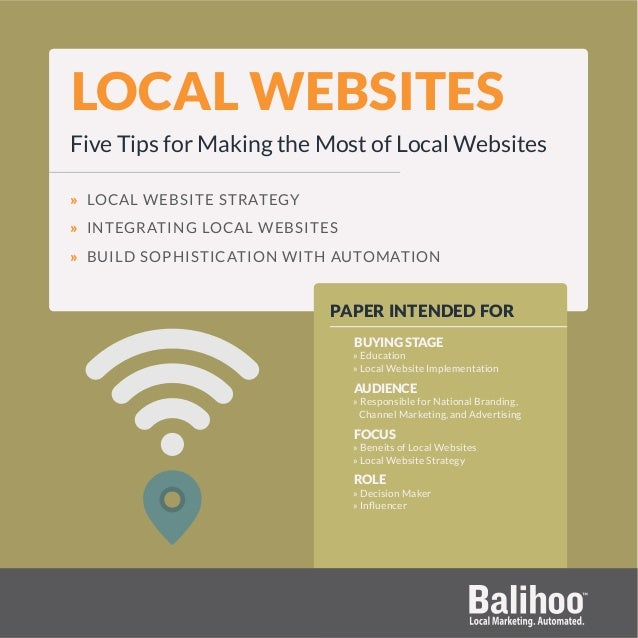LOCAL WEBSITES Five Tips for Making the Most of Local Websites » LOCAL WEBSITE STRATEGY » INTEGRATING LOCAL WEBSITES » BUI...