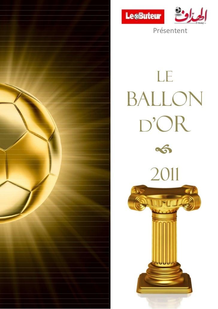 Présentent   LEBALLON d'OR 2011