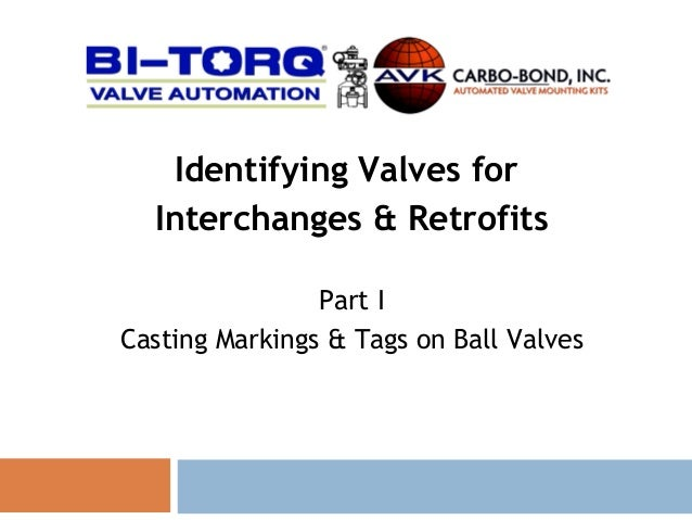 Ball Valve Markings & Tags