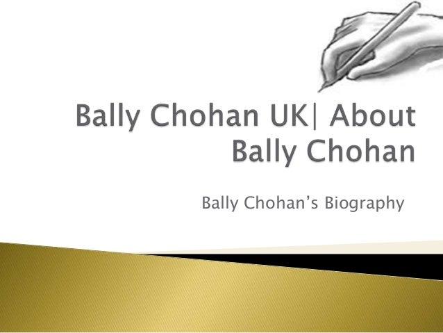 Bally chohan   Bally Chohan UK   About Bally Chohan