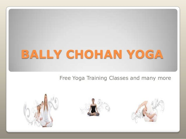 Bally chohan | Bally Chohan Yoga UK