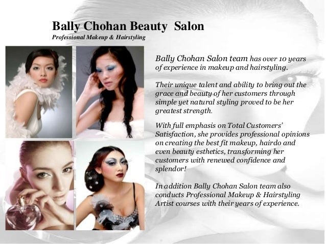 Bally Chohan Beauty Salon Professional Makeup & Hairstyling Bally Chohan Salon team has over 10 years of experience in mak...