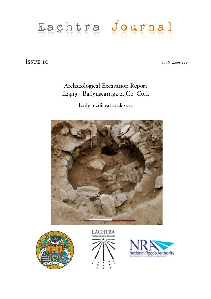 Archaeological Report - Ballynacarriga 2, Co. Cork (Ireland)