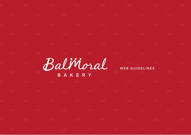 Balmoral Bakery Web Guidelines