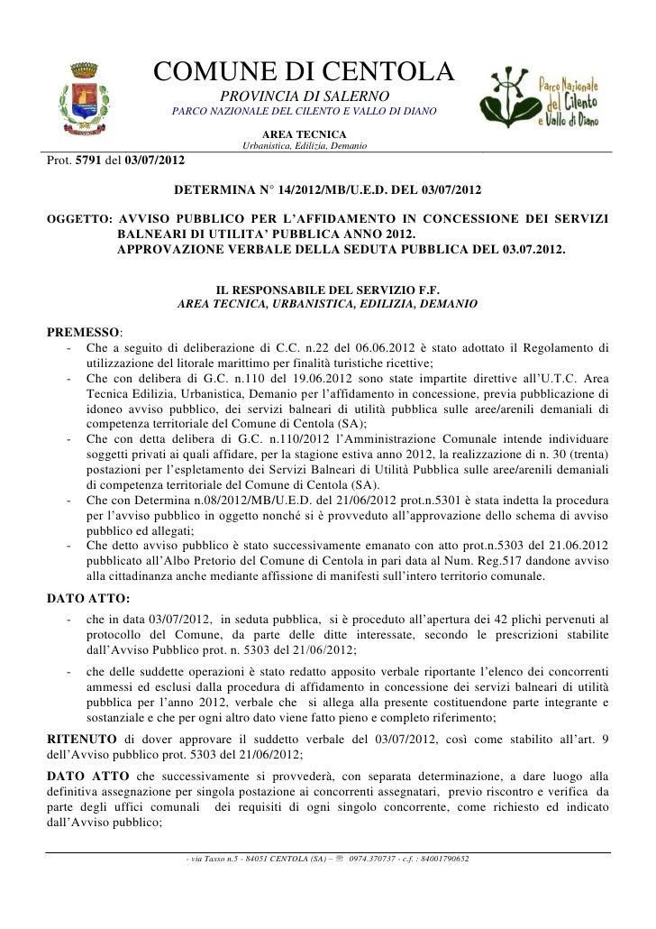 Elenco soggetti ammessi in concessione per installare stabilimenti balneari sul demanio marittimo di Palinuro, 2012.