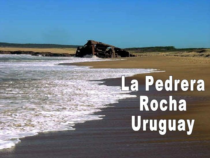 La Pedrera Rocha Uruguay