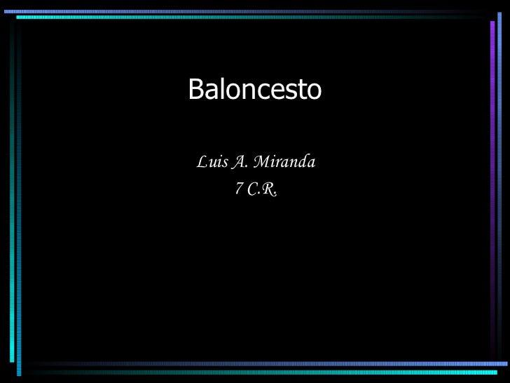 Baloncesto Luis A. Miranda 7 C.R.