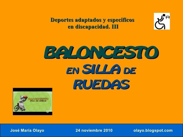 Deportes adaptados y específicos                           en discapacidad. III                    BALONCESTO             ...