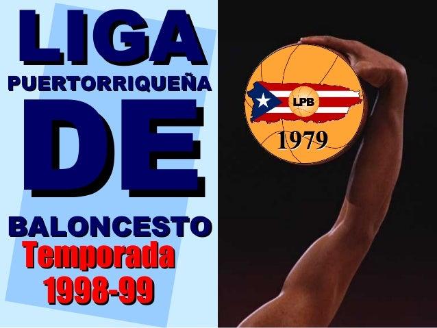 LIGADEPUERTORRIQUEÑABALONCESTO Temporada  1998-99