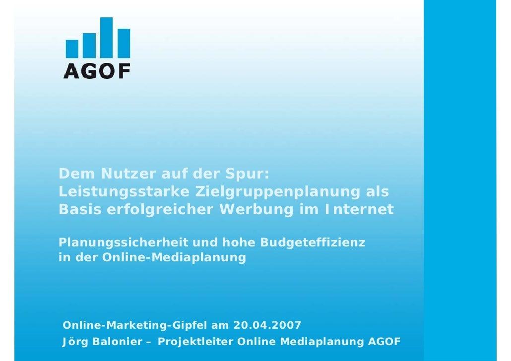 Dem Nutzer auf der Spur: Leistungsstarke Zielgruppenplanung als Basis erfolgreicher Werbung im Internet  Planungssicherhei...