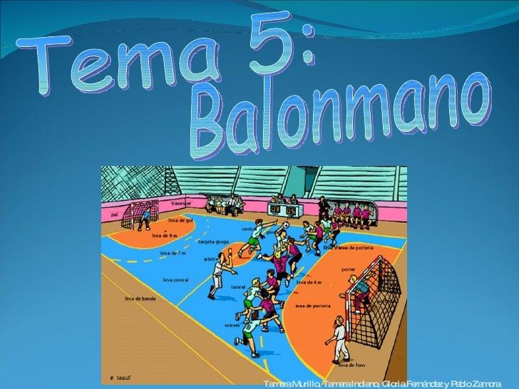 Balonmano Tema 5:  Tamara Murillo, Tamara Indiano, Gloria Fernández y Pablo Zamora