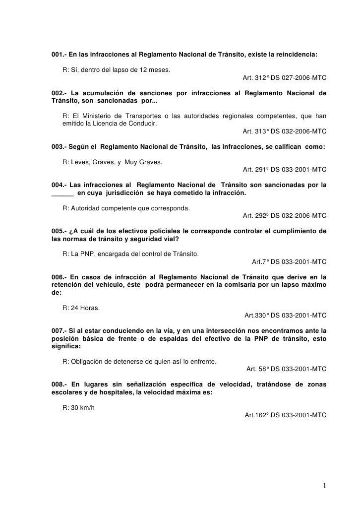 001.- En las infracciones al Reglamento Nacional de Tránsito, existe la reincidencia:     R: Sí, dentro del lapso de 12 me...