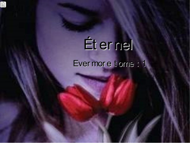 Ét ernelÉt ernel Evermore t ome : 1Evermore t ome : 1