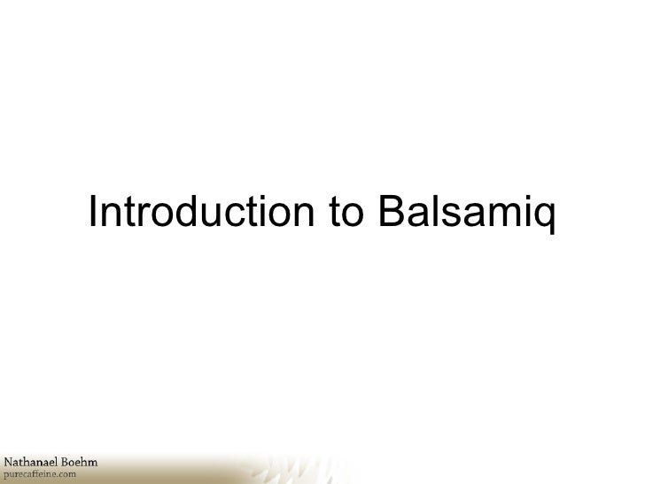 Introduction to Balsamiq