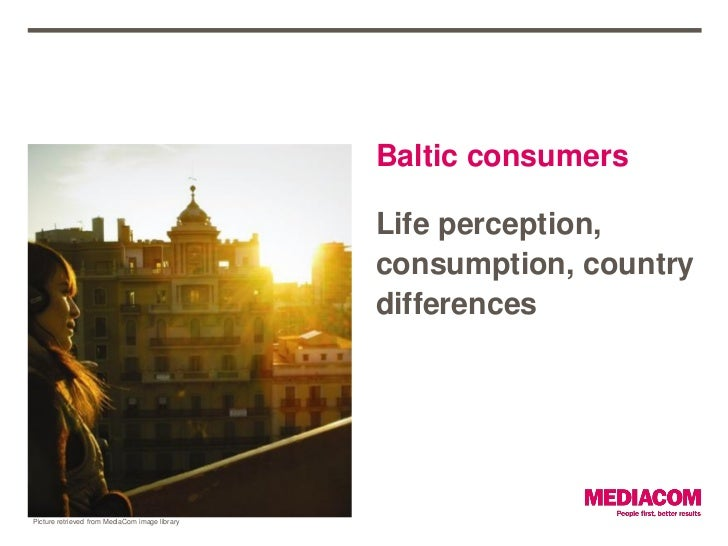Baltic consumers: life perception, consumption, country differences