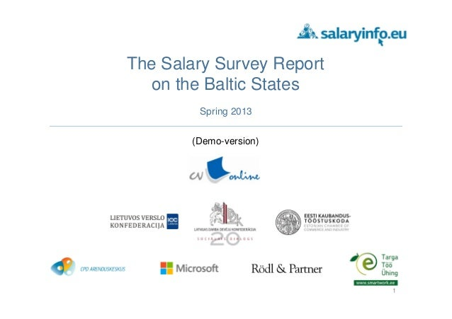 The Salary Survey Report on the Baltic States (Demo-version) Spring 2013 1