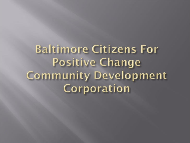 Baltimore Citizens For Positive Change 2