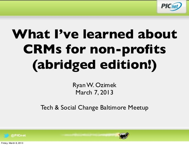 What I've learned about           CRMs for non-profits            (abridged edition!)                                  Ryan...